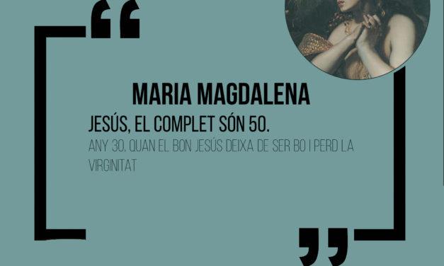 Cita històrica: Maria Magdalena